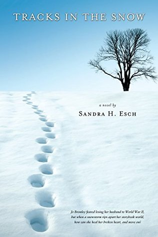 Tracks in the Snow (Amber Leaf Trilogy Book 1)  by  Sandra H. Esch