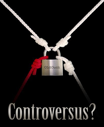 Controversus?  by  Old Cuck