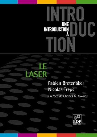 Le Laser: 50 ans de découverte  by  Bretenaker Fabien