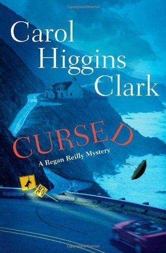Cursed (Regan Reilly Mysteries, #12)  by  Carol Higgins Clark