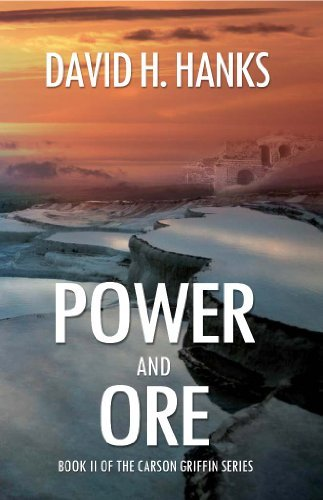 Power and Ore  by  David H. Hanks