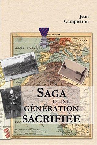 La saga dune génération sacrifiée Jean Campistron