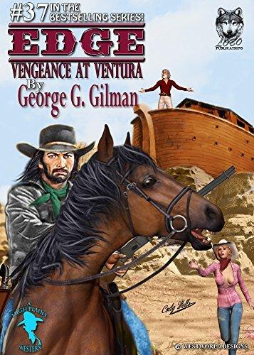 EDGE: Vengeance at Ventura George G. Gilman