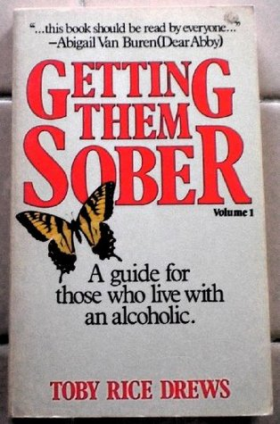 Getting Them Sober  by  Toby Rice Drews