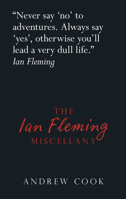 The Ian Fleming Miscellany  by  Andrew Cook