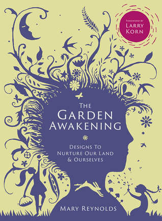 The Wild Way: Designing Spiritual Gardens  by  Mary Reynolds