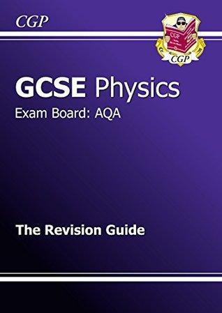 GCSE Physics AQA Revision Guide CGP Books