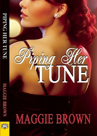 Piping Her Tune Maggie  Brown