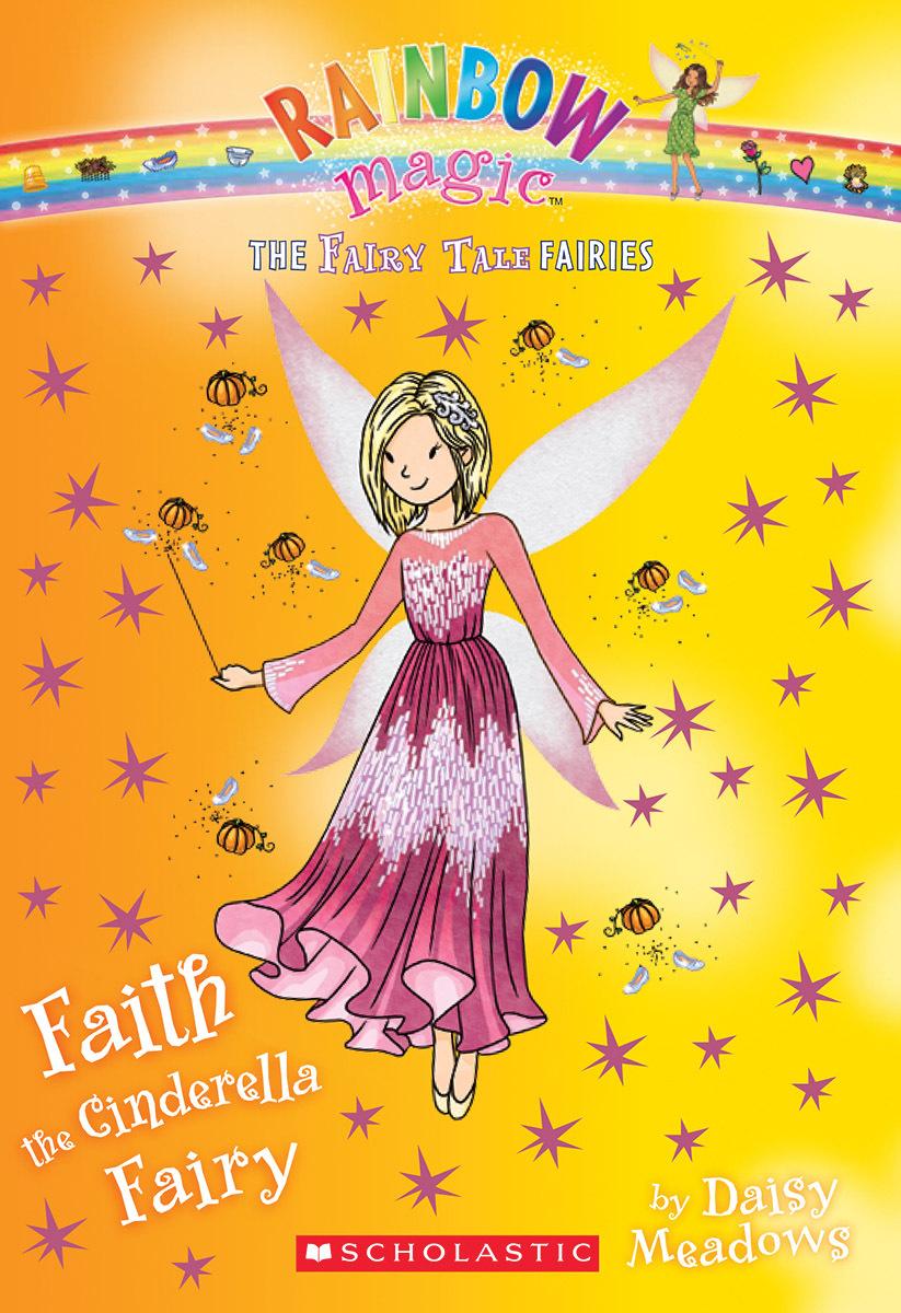 Faith the Cinderella Fairy (The Fairy Tale Fairies #3) Daisy Meadows