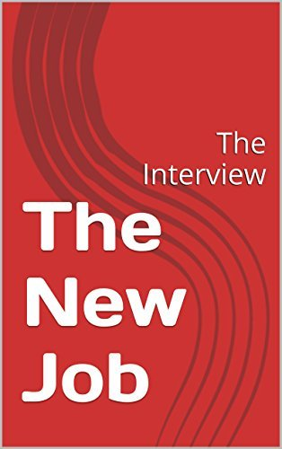 The New Job: The Interview  by  Alexis Bone