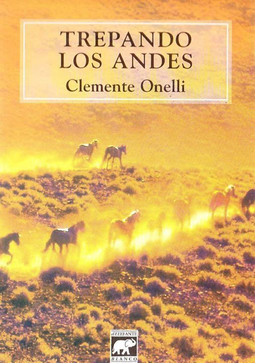 Trepando los Andes  by  Clemente Onelli