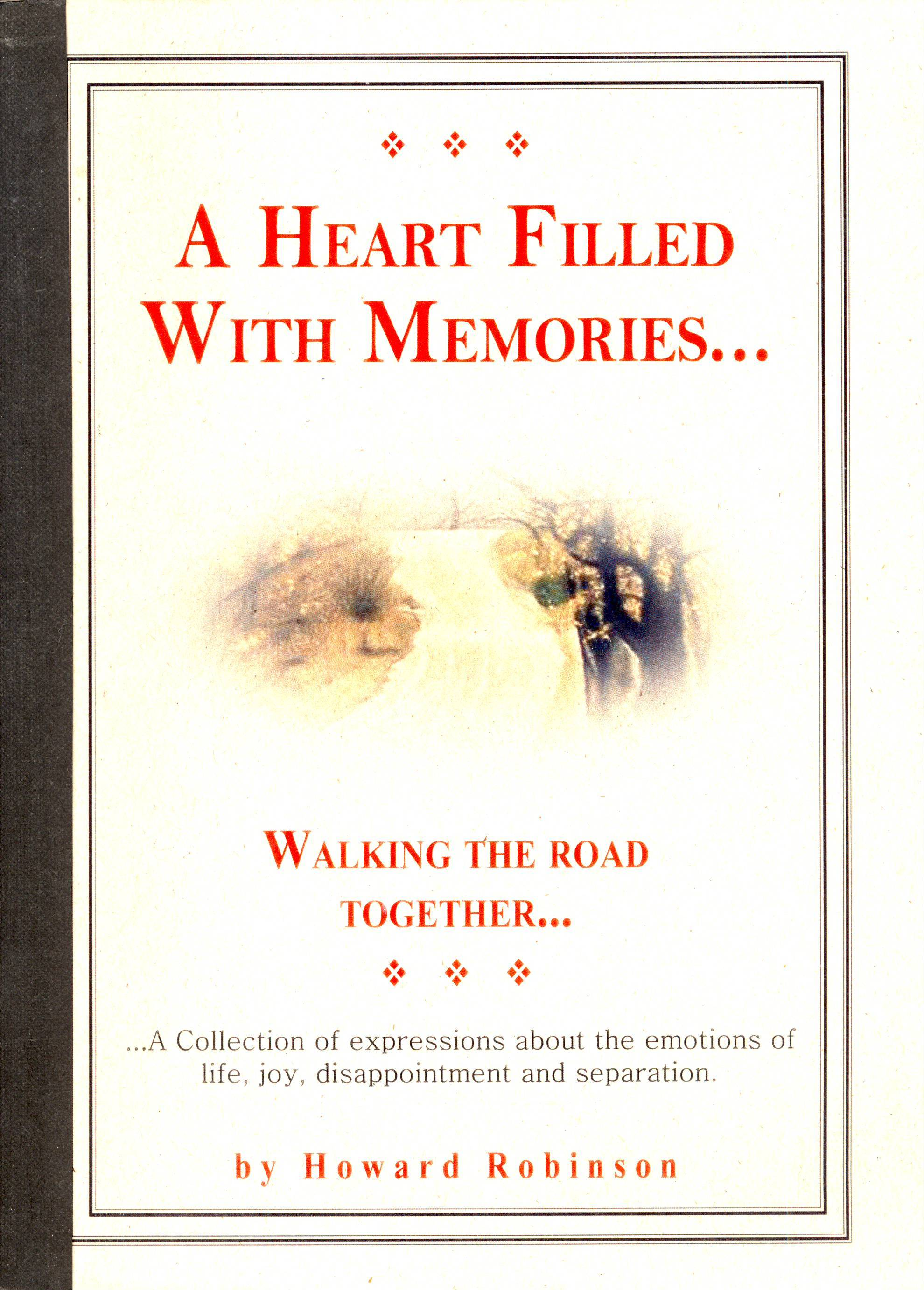A Heart Filled With Memories  by  Howard C. Robinson