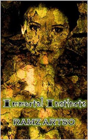 Immortal Instincts (Book 1) Young Adult Vampire Romance Ramz Artso