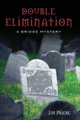 Double Elimination Jim Priebe