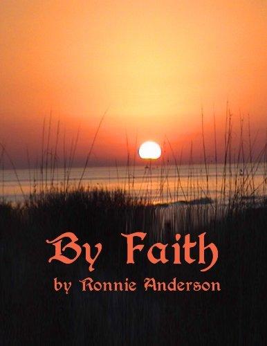 By Faith Ronnie G. Anderson
