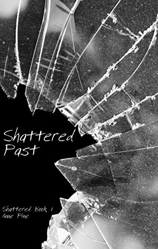 Shattered Past  by  Anne Pine