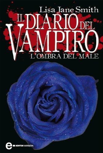 Lombra del male (Il diario del vampiro, #8)  by  L.J. Smith