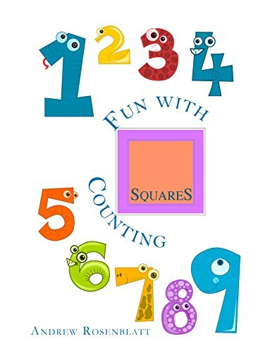 Counting With Squares: Counting To Ten (Counting With Shapes Book 5) Andrew Rosenblatt