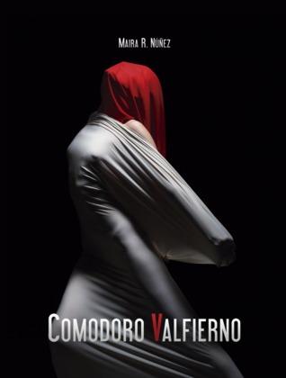 Comodoro Valfierno  by  Maira R. Núñez