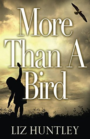 More Than A Bird  by  Liz Huntley