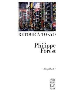 Retour à Tokyo Philippe Forest