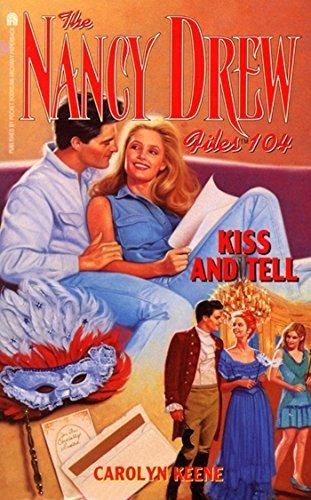 Kiss and Tell Carolyn Keene
