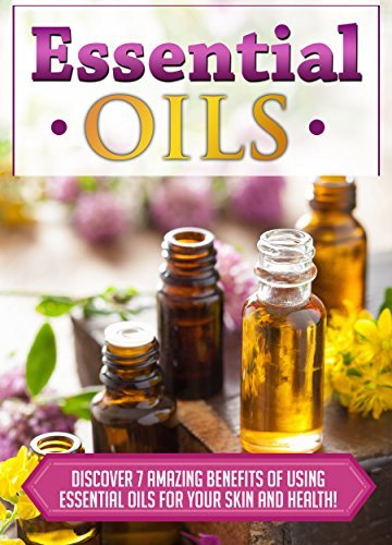 Essential Oils: Discover 7 Amazing Benefits Of Using Essential Oils For Your Skin And Health! (Essential Oils Books, Essential Oils Guide, Essential Oils, Essential OIls Recipes, Aromatheraphy)  by  Mary Clarkshire