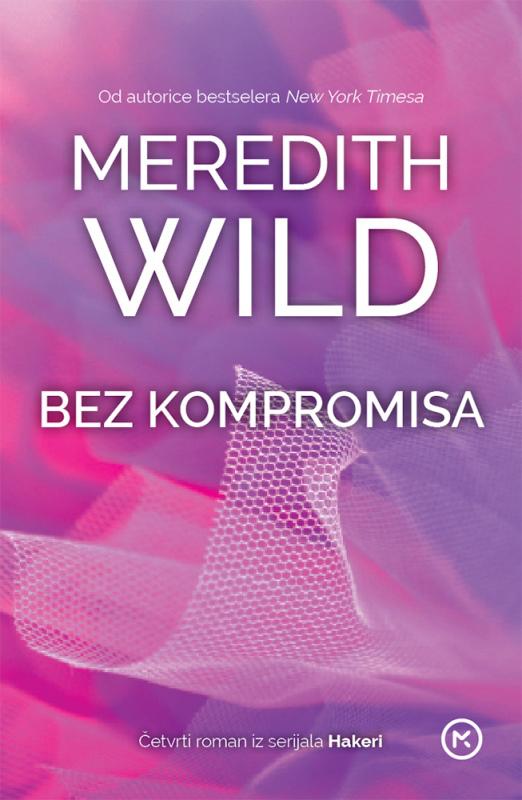 Bez kompromisa (Hacker #4) Meredith Wild
