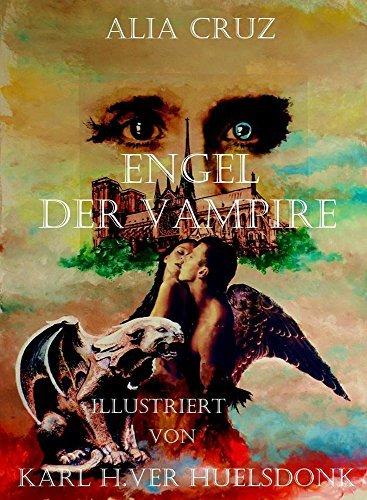 Engel der Vampire  by  Alia Cruz