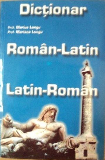 Dicţionar Român-Latin Latin-Român Marius Lungu