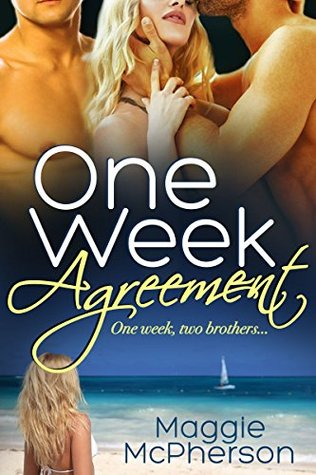 One Week Agreement  by  Maggie McPherson