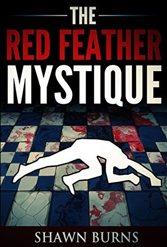 The Red Feather Mystique  by  Shawn Burns