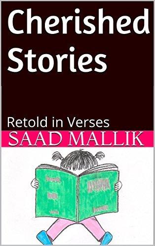 Cherished Stories: Retold in Verses Saad Mallik