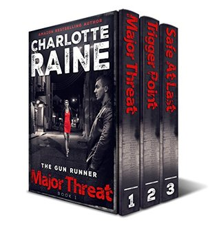 The Gun Runner: The Complete Series  by  Charlotte  Raine