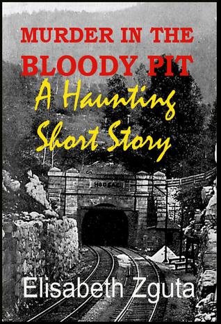 Murder In The Bloody Pit Elisabeth Zguta