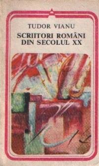 Scriitori români din secolul XX  by  Tudor Vianu