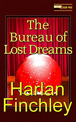 The Bureau of Lost Dreams  by  Harlan Finchley
