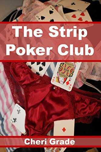 The Strip Poker Club  by  Cheri Grade