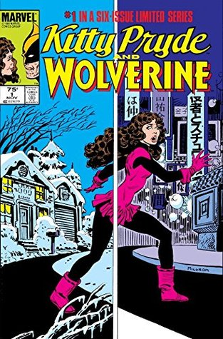 Kitty Pryde & Wolverine #1 (of 6)  by  Chris Claremont
