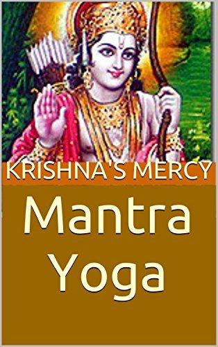 Mantra Yoga (Discussing the Dohavali Book 1) Krishnas Mercy
