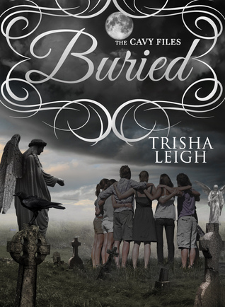 Buried (The Cavy Files, #3)  by  Trisha Leigh