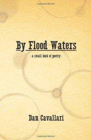 By Flood Waters Dan Cavallari