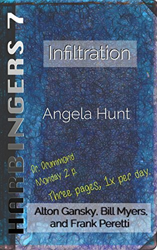 Infiltration (Harbingers #7)  by  Angela Elwell Hunt