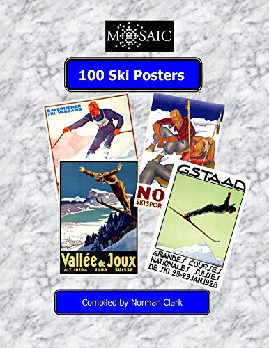 100 Ski Posters (Short Poster series)  by  Norman Clark