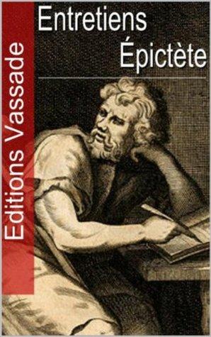 Les Entretiens  by  Epictète