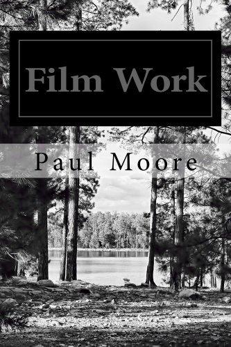 Film Work: Volume 2 Paul Moore
