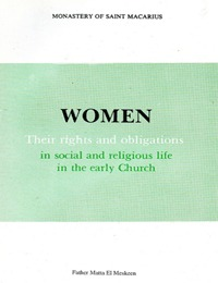 Women: Their rights and obligations  by  متى المسكين