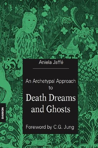 Death Dreams and Ghosts  by  Aniela Jaffé
