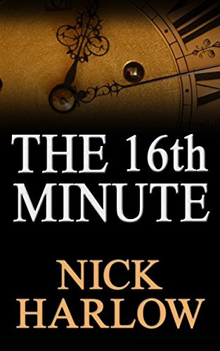 The 16th Minute  by  Nick Harlow