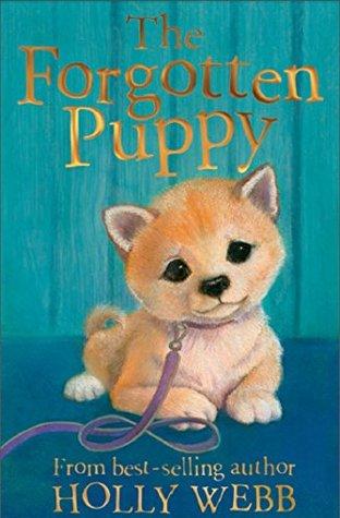 The Forgotten Puppy Holly Webb